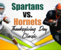 Spartans want to keep their Thanksgiving magic alive but Hornets have other thoughts